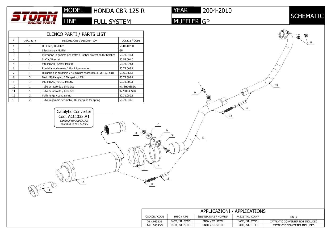 74.H.043.LXSB Full System Storm by Mivv Muffler Gp Nero Steel for Honda Cbr 125 R 2004 > 2010